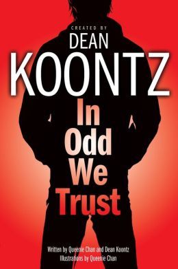 In Odd We Trust (Odd Thomas Graphic Novel Series #1)