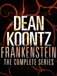 Book Cover Image. Title: The Frankenstein Series 5-Book Bundle:  Frankenstein: Prodigal Son, City of Night, Dead and Alive, Lost Souls, The Dead Town, Author: Dean Koontz