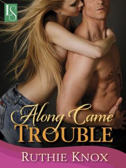 Along Came Trouble: Camelot Series