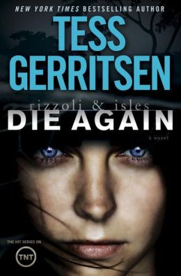 Die Again (Rizzoli and Isles Series #11)