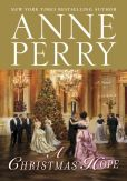 Book Cover Image. Title: A Christmas Hope:  A Novel, Author: Anne Perry