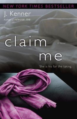 Claim Me (The Stark Trilogy)