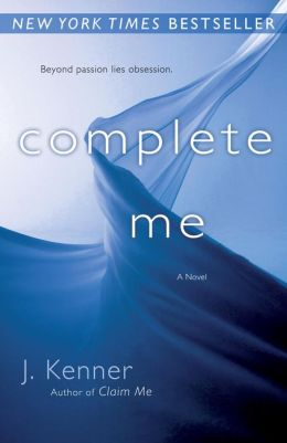 Complete Me (Stark Trilogy Series #3)