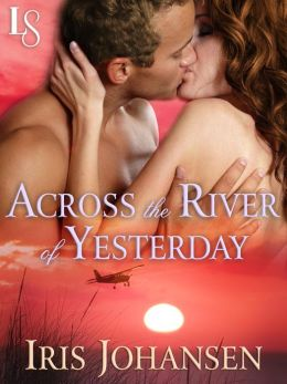 Across the River of Yesterday: A Loveswept Classic Romance