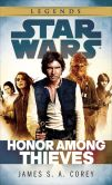 Book Cover Image. Title: Honor Among Thieves:  Star Wars (Empire and Rebellion), Author: James S. A. Corey