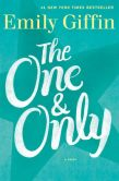 Book Cover Image. Title: The One & Only, Author: Emily Giffin