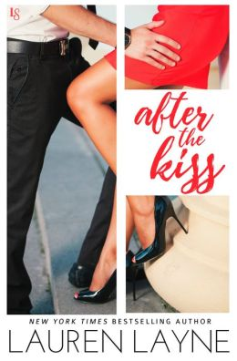 After the Kiss: A Sex, Love & Stiletto Novel