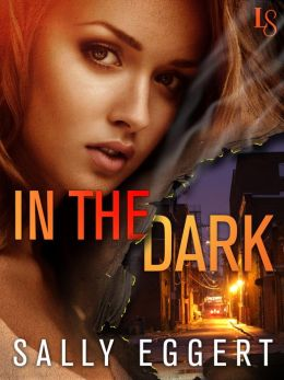 In the Dark: A Loveswept Romantic Suspense