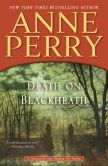 Book Cover Image. Title: Death on Blackheath (Thomas and Charlotte Pitt Series #29), Author: Anne Perry