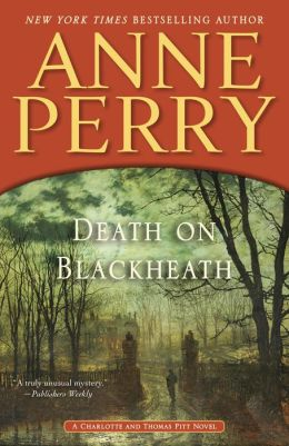 Death on Blackheath (Thomas and Charlotte Pitt Series #29)