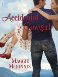 Book Cover Image. Title: Accidental Cowgirl, Author: Maggie McGinnis