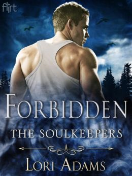 Forbidden: A Soulkeepers Novel