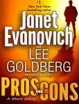 Book Cover Image. Title: Pros and Cons:  A Short Story, Author: Janet Evanovich