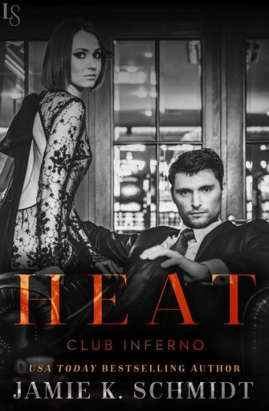 Heat: Club Inferno; A Loveswept Contemporary Erotic Romance