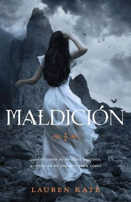 Maldicion (Rapture: Lauren Kate's Fallen Series #4)