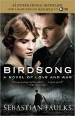 Book Cover Image. Title: Birdsong (Movie Tie-in Edition), Author: Sebastian Faulks