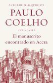 Book Cover Image. Title: Manuscrito Encontrado en Accra, Author: Paulo Coelho