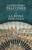 Book Cover Image. Title: La reina descalza, Author: Ildefonso Falcones
