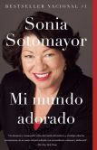 Book Cover Image. Title: Mi mundo adorado, Author: Sonia Sotomayor