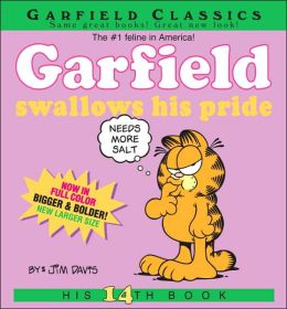 Garfield Swallows His Pride: His 14th Book