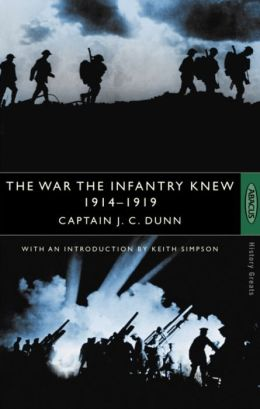 The War the Infantry Knew 1914-1919