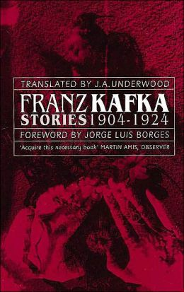 Franz Kafka - Stories 1904 to 1924