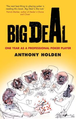 Big Deal: One Year in the Life of a Professional Poker Player