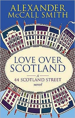 Love Over Scotland (44 Scotland Street Series #3)