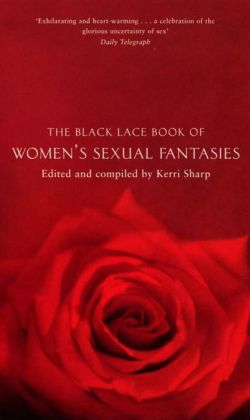 Black Lace Book of Women's Sexual Fantasies