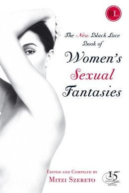 New Black Lace Book of Women's Sexual Fantasies