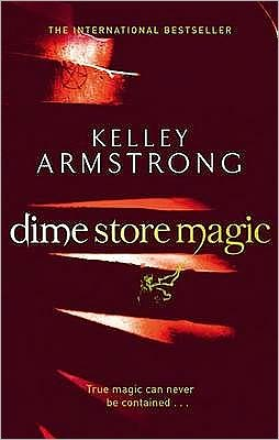 Dime Store Magic (Women of the Otherworld Series #3)