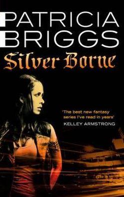 Silver Borne (Mercy Thompson Series #5)
