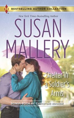 Shelter in a Soldier's Arms (Harlequin Bestselling Author Series)
