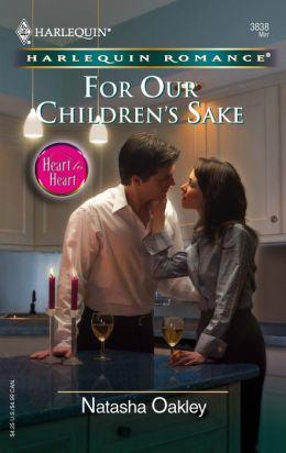 For Our Children's Sake (Harlequin Romance Series #3838)