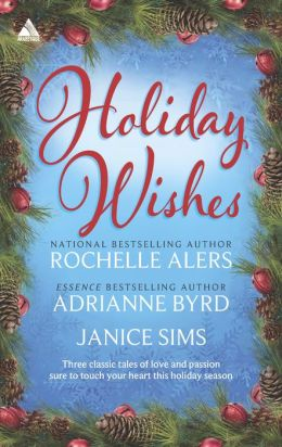 Holiday Wishes: Shepherd Moon / Wishing on a Starr / A Christmas Serenade (Harlequin Kimani Arabesque Series)