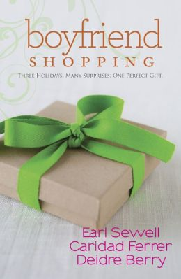 Boyfriend Shopping: Shopping for My Boyfriend / My Only Wish / All I Want for Christmas Is You (Harlequin Kimani TRU Series)
