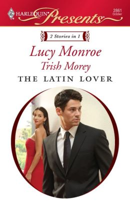 The Latin Lover: The Greek Tycoon's Inherited Bride/Back in the Spaniard's Bed