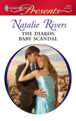 The Diakos Baby Scandal (Harlequin Presents #2872)