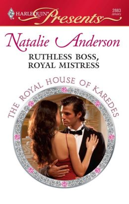 Ruthless Boss, Royal Mistress