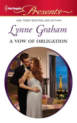 A Vow of Obligation (Harlequin Presents Series #3067)