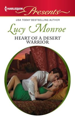 Heart of a Desert Warrior (Harlequin Presents Series #3071)