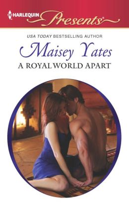 A Royal World Apart (Harlequin Presents Series #3106)