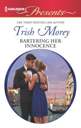 Bartering Her Innocence (Harlequin Presents Series #3115)