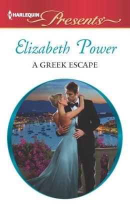 A Greek Escape (Harlequin Presents Series #3150)
