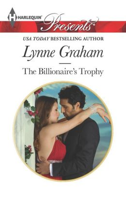 The Billionaire's Trophy (Harlequin Presents Series #3161)