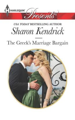 The Greek's Marriage Bargain (Harlequin Presents Series #3177)