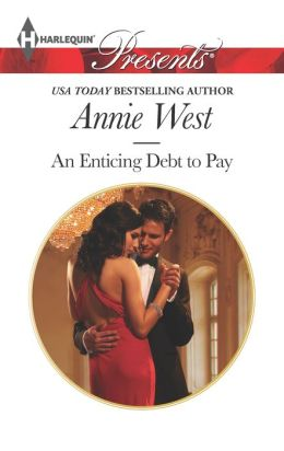 An Enticing Debt to Pay (Harlequin Presents Series #3181)