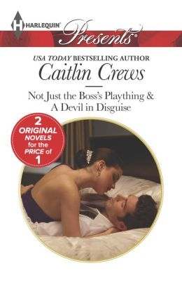 Not Just the Boss's Plaything (Harlequin Presents Series #3196)