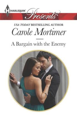 A Bargain with the Enemy (Harlequin Presents Series #3209)