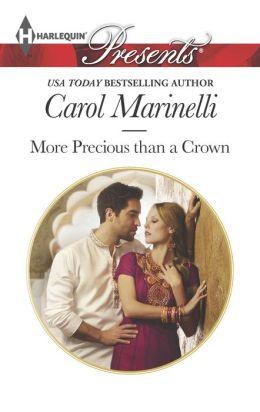 More Precious Than a Crown (Harlequin Presents Series #3267)